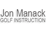 Jon Manck Golf Instruction